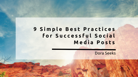 9 simple best practices for successful social media posts