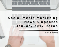 Social Media Marketing News January 2017 Recap