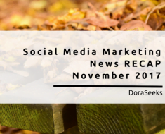 Top Social Media Marketing News RECAP - November 2017
